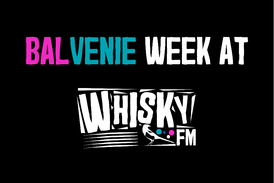 Balvenie Week on WhiskyFM